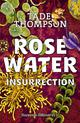 ROSEWATER - T02 - INSURRECTION